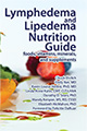 Lymphedema and Lipedema Nutrtion Guide cover image